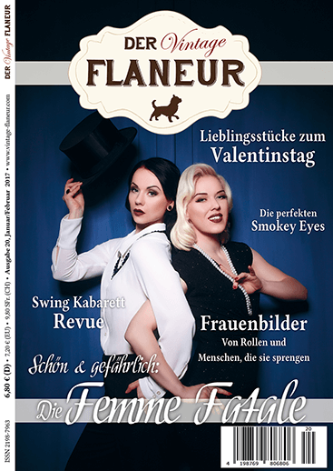 Der Vintage Flaneur Ausgabe 20 Januar / Februar 2017