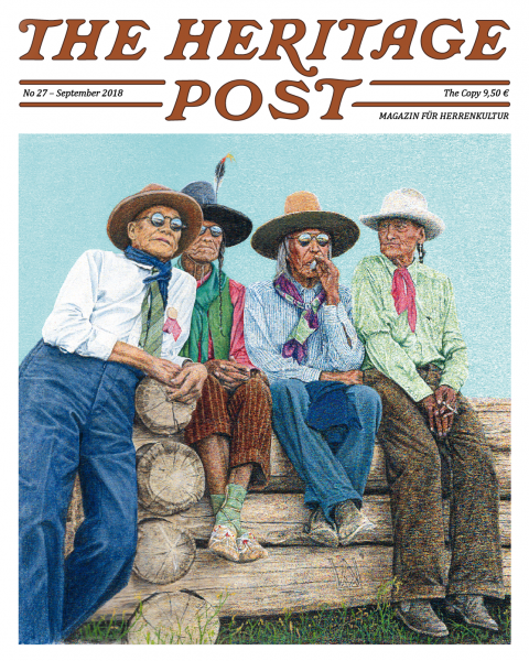 The Heritage Post No. 27 - September 2018 - Magazin für Herrenkultur