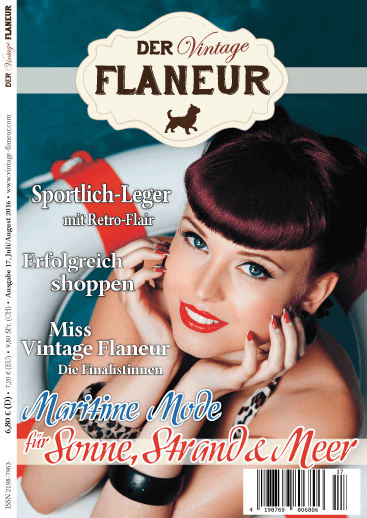 Der Vintage Flaneur Ausgabe 17 - Juli / August 2016
