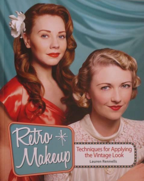 Retro Makeup: Techniques for Applying the Vintage Look - Lauren Rennells