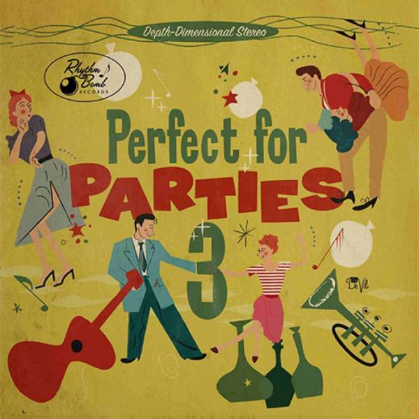 Perfect for Parties 3 - Rhythm Bomb Records Compilation Album